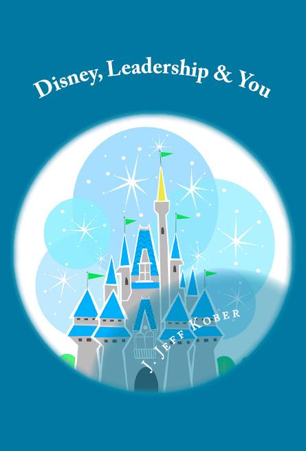 New Book! Disney, Leadership & You