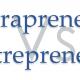 Intrapreneur Vs. Entrepreneur